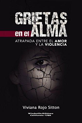 GRIETAS EN EL ALMA (WIE nº 415) por Viviana Rojo Sitton