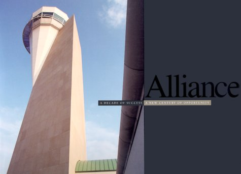 alliance-a-decade-of-success-a-new-century-of-opportunity