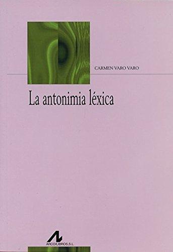 La antonimia léxica por Carmen Varo Varo