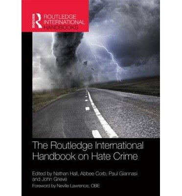 [(The Routledge International Handbook on Hate Crime)] [ Edited by Nathan Hall, Edited by Abbee Corb, Edited by Paul Giannasi, Edited by John Grieve ] [July, 2014]