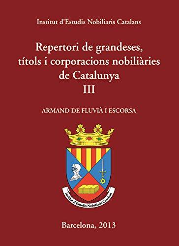 Repertori De Grandeses, Titols I Corporacions...