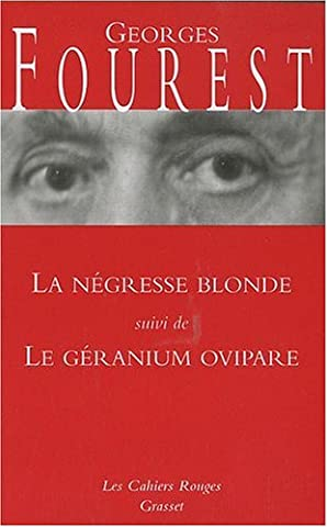 La négresse blonde : Suivi de Le géranium