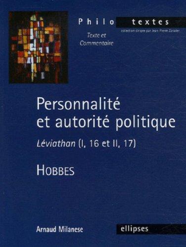 Personnalit et autorit politique : Lviathan (I, 16 et II, 17), Thomas Hobbes