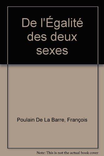 De l'Égalité des deux sexes par François Poullain De La Barre