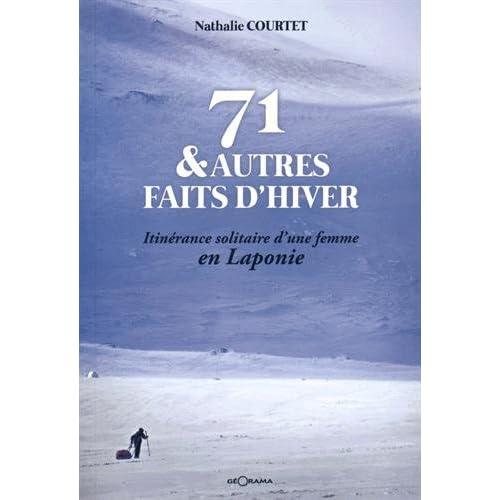 71 & autres faits d'hiver - itinérance solitaire