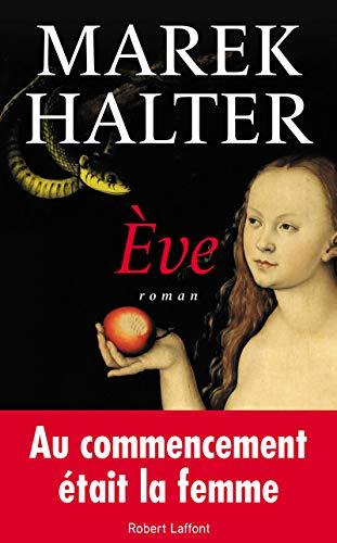 Ève par Marek HALTER