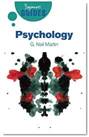 Psychology: A Beginner\'s Guide (Beginner\'s Guides (Oneworld))