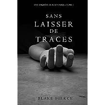 Sans Laisser de Traces (Une Enquête de Riley Paige - Tome 1) (French Edition)