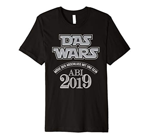 Abi 2019 das wars T Shirt Mathe Deutsch