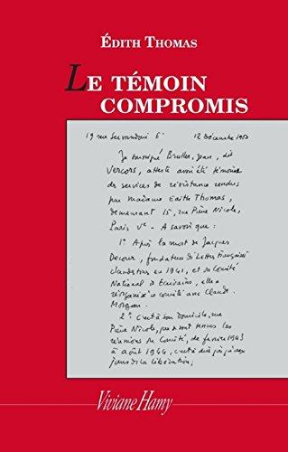 Le Témoin compromis par Edith Thomas