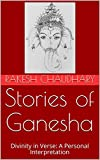 #9: Stories of Ganesha: Divinity in Verse: A Personal Interpretation