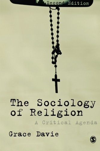 The Sociology of Religion: A Critical Agenda 2nd edition by Davie, Grace (2013) Paperback