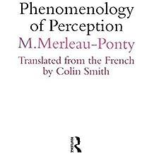 Phenomenology of Perception by Maurice Merleau-Ponty (1982-03-25)