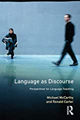Language as Discourse: Perspectives for Language Teaching (Applied Linguistics and Language Study) Kindle Edition