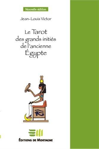 Le Tarot des grands initis de l'ancienne Egypte - Coffret