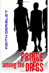 Prince Among the Dregs Paperback