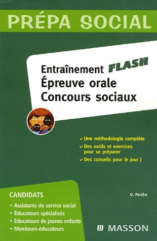 Entraînement Flash : Epreuve orale Concours sociaux