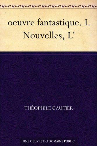 Couverture du livre oeuvre fantastique. I. Nouvelles, L'