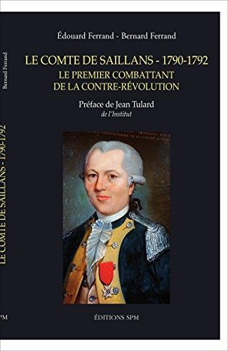 Le comte de Saillans (1790-1792) : Le premier combattant de la contre-révolution