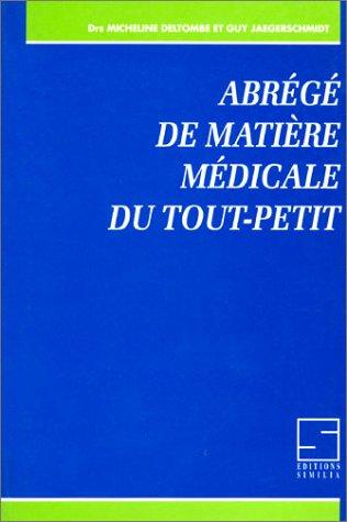 Abrégé de matière médicale du tout-petit par Dr Micheline Deltombe