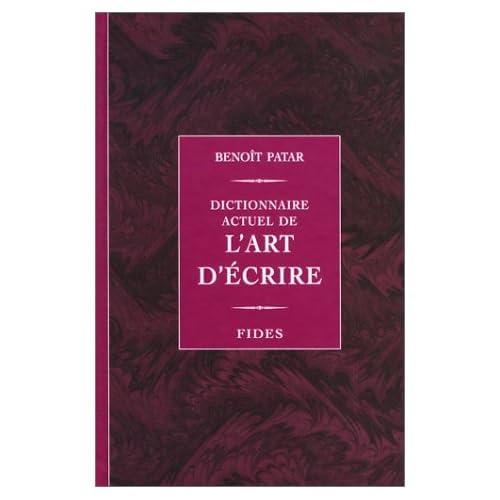 Dictionnaire actuel de l'art d'écrire