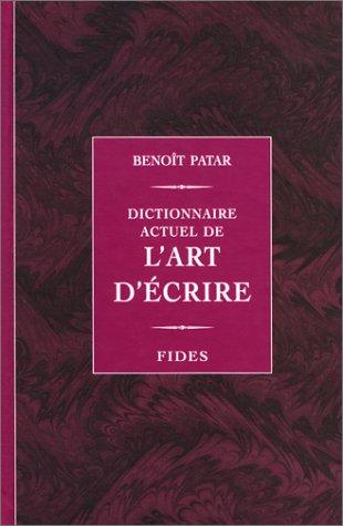 Dictionnaire actuel de l'art d'ecrire