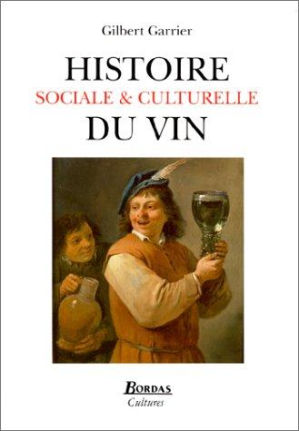Histoire sociale et culturelle du vin