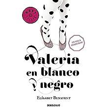 Valeria en blanco y negro (Saga Valeria 3) (BEST SELLER)