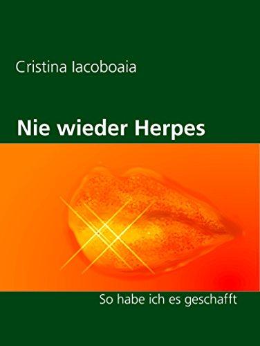 Nie wieder Herpes: So habe ich es geschafft