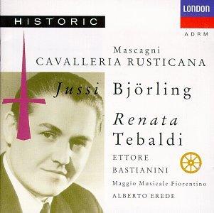 Mascagni-Cavalleria Rusticana-Jussi Bjorling-Tebaldi-a.Erede Orch&Choeur Mai Musical de Florence-