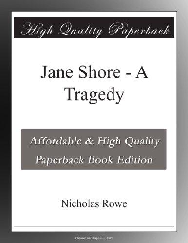Jane Shore - A Tragedy