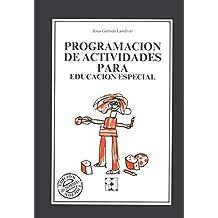 Programación de Actividades para Educación Especial: 28 (Educación especial y dificultades de aprendizaje)