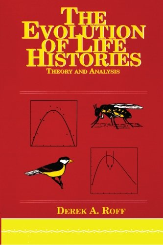 Evolution Of Life Histories: Theory and Analysis