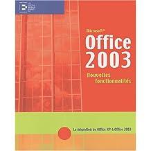 Microsoft Office 2003 : Nouvelles fonctionnalités, la migration d'office XP à Office 2003