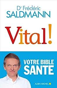 Vital ! par Frédéric Saldmann