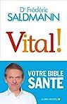 Vital ! par Saldmann