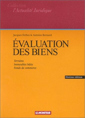Evaluation des biens, 10e édition