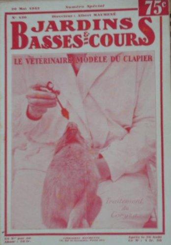 JARDINS ET BASSES COURS - LE VETERINAIRE MODELE DU CLAPIER - 430 par JARDINS ET BASSES COURS