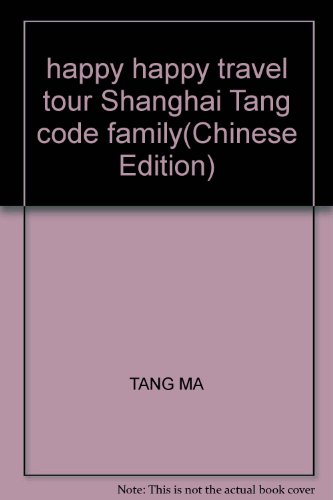 happy-happy-travel-tour-shanghai-tang-code-familychinese-edition