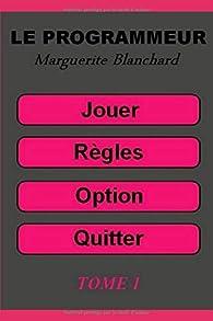 Le programmeur par Marguerite Blanchard