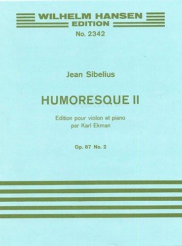Jean Sibelius: Humoresque No.2 Op.87 No.2 (Violin/Piano). Partitions pour Violon/Accompagnement Piano