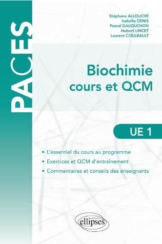 Biochimie Cours & QCM UE1