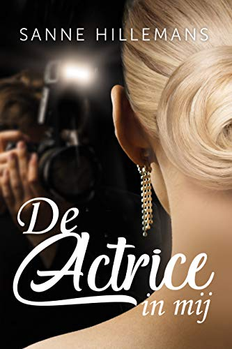 De actrice in mij (Dutch Edition)