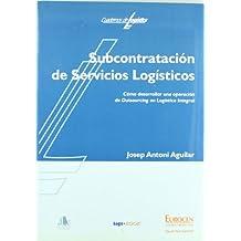 Subcontratación de servicios logísticos (Biblioteca de Logística)