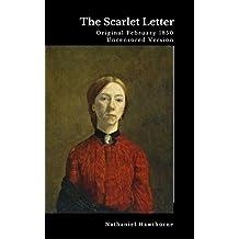 The Scarlet Letter - Original February 1850 Uncensored Version