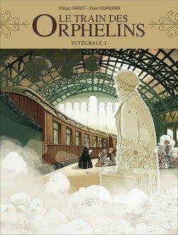 Le train des orphelins, intégrale des tome 1 & 2 : Jim / Harvey