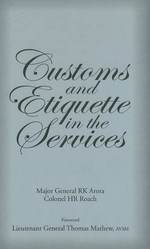Customs & Etiquette in the Services