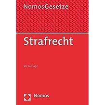 Strafrecht: Textsammlung - Rechtsstand: 23. August 2017