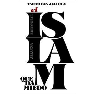 El islam que da miedo (Libros Singulares (Ls))