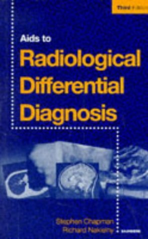 Aids to Radiological Differential Diagnosis, 3e by Stephen G. Davies MA MB BChir MRCP FRCR (1995-01-15)